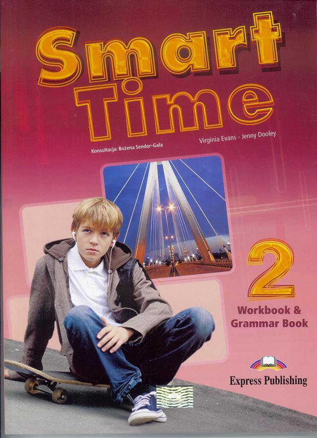 Smart Time 2 WB & Grammar EXPRESS PUBLISHING - Jenny Dooley - Virginia Evans