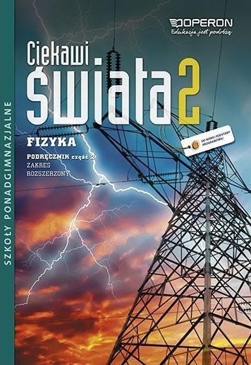 Fizyka LO 2/2 Ciekawi świata podr ZR w.2013 OPERON - Grzegorz Kornaś