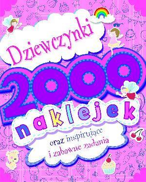 Dziewczynki. 2000 naklejek - PRACA ZBIOROWA