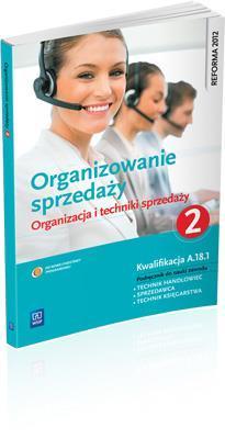 Organizowanie sprzedaży 2 Org. i techn. sprzedaży - Donata Andrzejczak, Agnieszka Mikina, Beata Rzeźn
