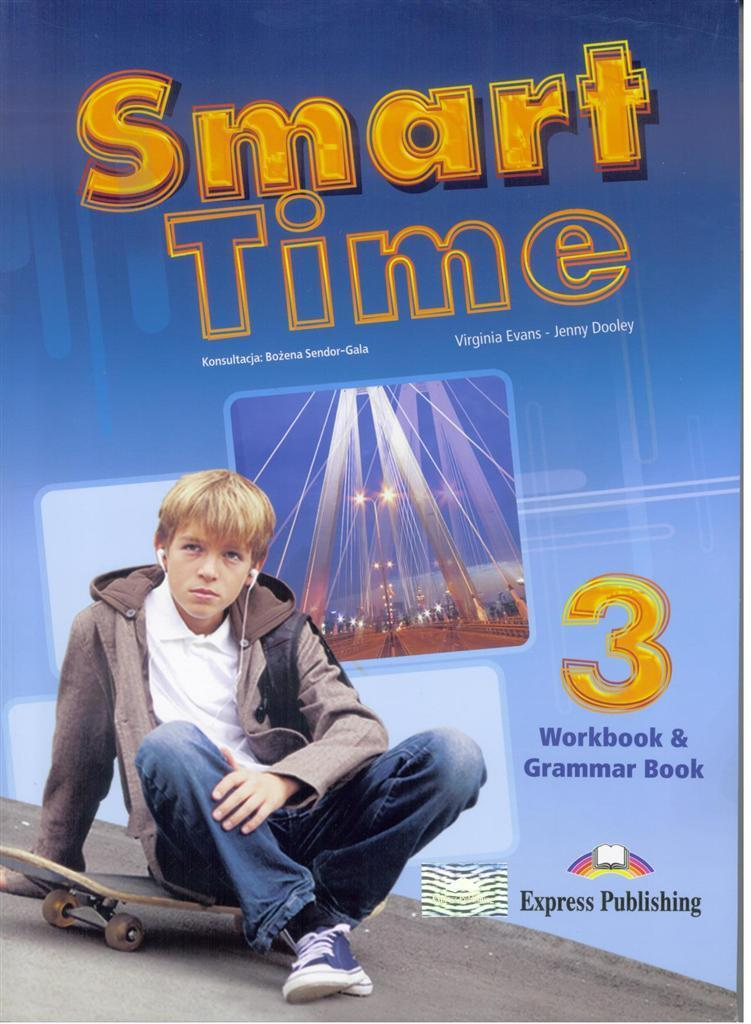 Smart Time 3 WB & Grammar EXPRESS PUBLISHING - Virginia Evans, Jenny Dooley
