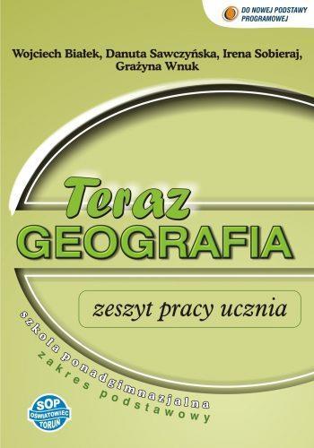 Geografia LO Teraz geografia zeszyt ćwiczeń SOP - Wojciech Białek, Danuta Sawczyńska, Irena Sobiera