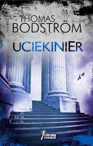 Uciekinier - Thomas Bodström