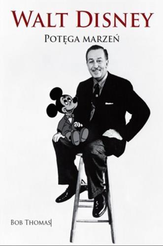 Walt Disney. Potęga marzeń BR