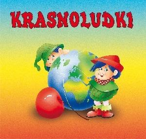 Biblioteczka niedźwiadka - Krasnoludki - Maria Konopnicka, Anna i Lech Stefaniakowie (ilus