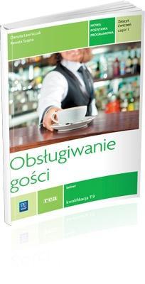 Obsługiwanie gości. Ćwiczenia cz.1 REA - Renata Szajna, Danuta Ławniczak