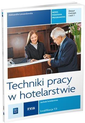 Techniki pracy w hotelarstwie REA - WSiP - Aleksandra Lewandowska