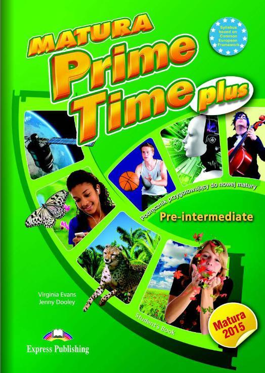 Matura Prime Time PLUS Pre-intermediate SB - Virginia Evans, Jenny Dooley