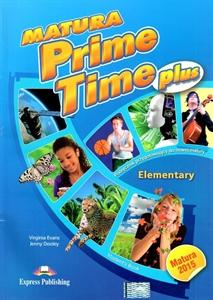 Matura Prime Time PLUS Elementary SB - Virginia Evans, Jenny Dooley