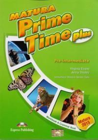 Matura Prime Time PLUS Pre-intermediate WB - Virginia Evans, Jenny Dooley