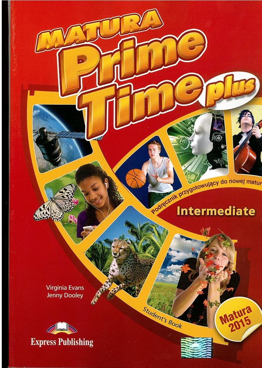 Matura Prime Time PLUS Intermediate SB - Jenny Dooley Virginia Evans