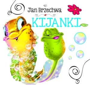Kijanki - Jan Brzechwa