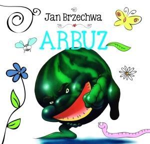 Arbuz - Jan Brzechwa