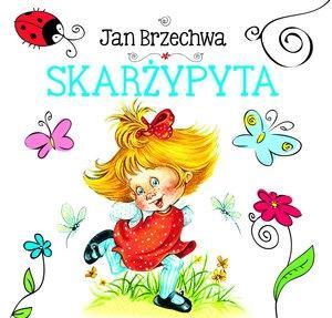 Biblioteczka niedźwiadka. Skrżypyta - Jan Brzechwa