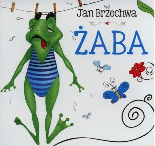 Biblioteczka niedźwiadka. Żaba - Jan Brzechwa