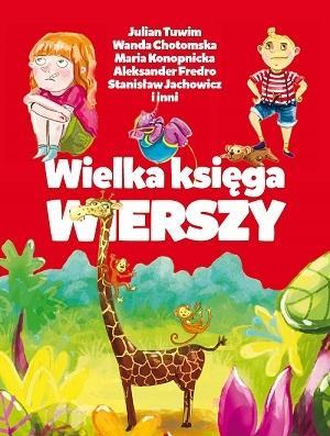 Dla dzieci - Wielka księga wierszy - Opracowanie zbiorowe