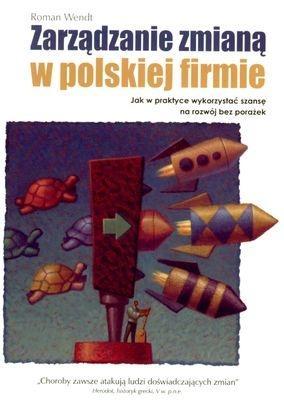 Zarządzanie zmianą w polskiej firmie