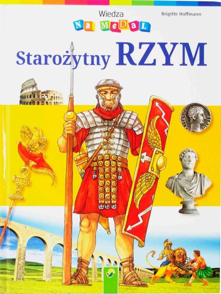 Wiedza na medal - Starożytny Rzym - Brigitte Hoffmann