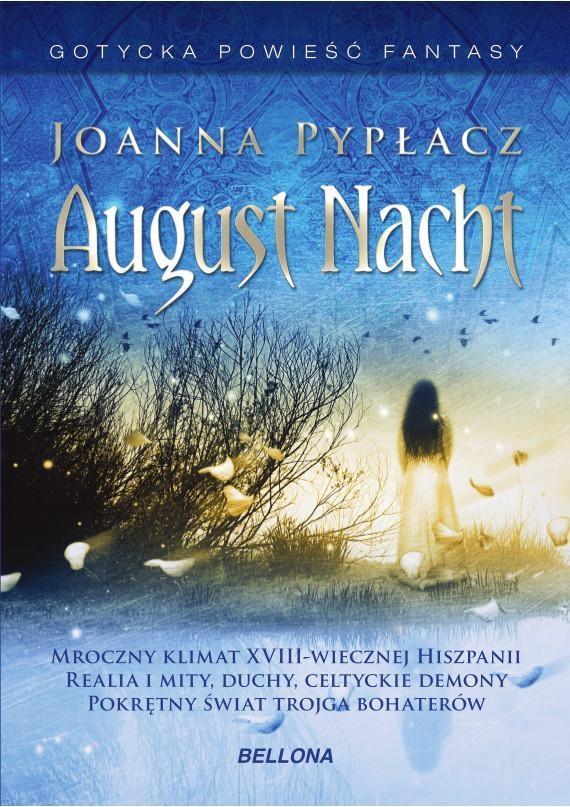 August Nacht - Joanna Pypłacz