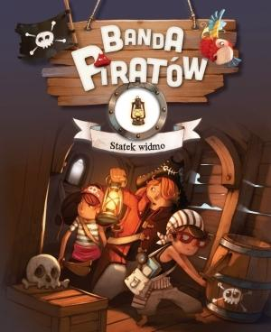 Banda Piratów. Statek widmo