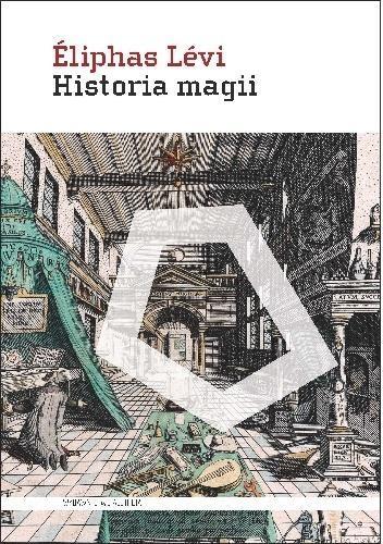 Historia magii - Eliphas Lvi