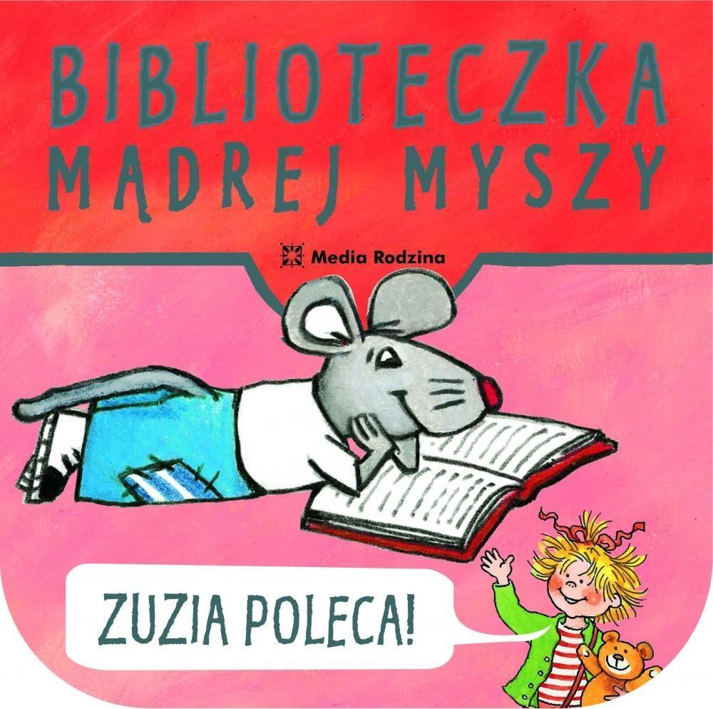 Biblioteczka Mądrej Myszy. Zuzia poleca!