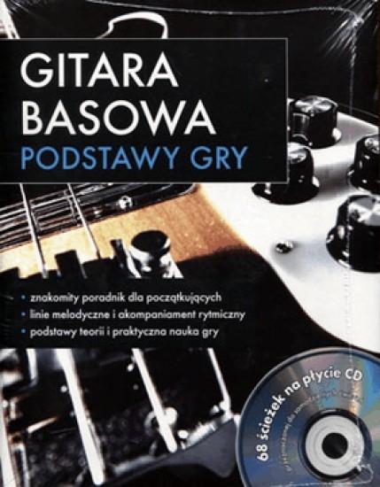 Gitara basowa. Podstawy gry + CD - PRACA ZBIOROWA