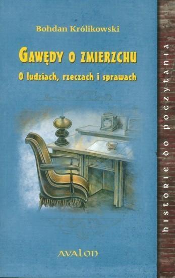 Gawędy o zmierzchu w.2015 - Bohdan Królikowski