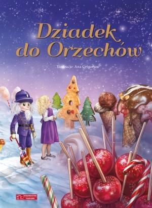 Dziadek do Orzechów - Gordana Maletić, Ana Grigorjew (ilustr.)