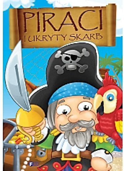 Piraci i ukryty skarb - PRACA ZBIOROWA