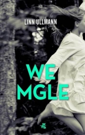 We mgle - Linn Ullmann