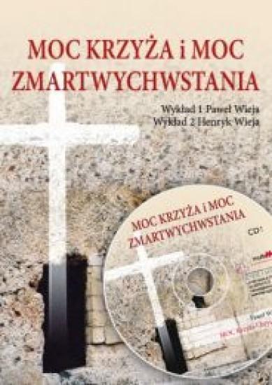 Moc Krzyża i Moc Zmartwychwstania audiobook