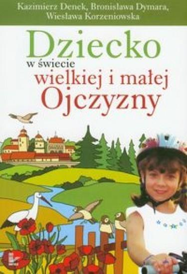 Dziecko w świecie wielkiej i małej Ojczyzny t.20