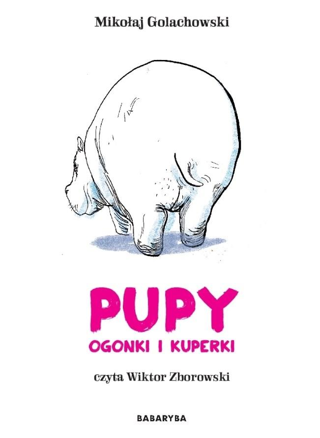 Pupy, ogonki i kuperki audiobook - Golachowski Mikołaj, Zborowski Wiktor