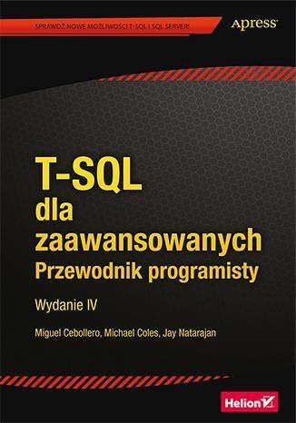 T-SQL dla zaawan. Przewodnik programisty w.2016