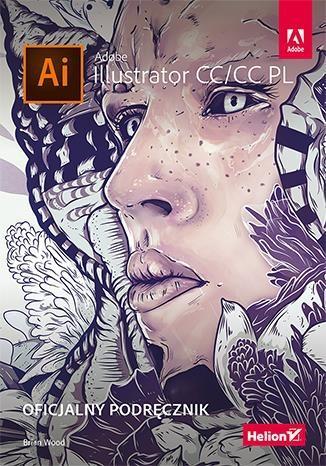 Adobe ilustrator CC/CC PL. Oficjalny podr?cznik