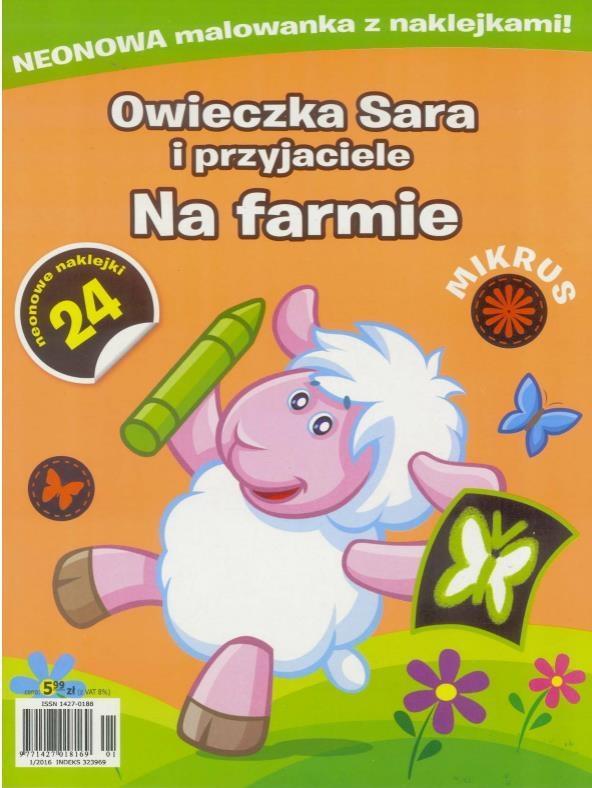 Mikrus. Owieczka Sara i przyjaciele. Na farmie - PRACA ZBIOROWA