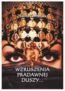 Wzruszenia pradawnej duszy - Halina Tarczyńska