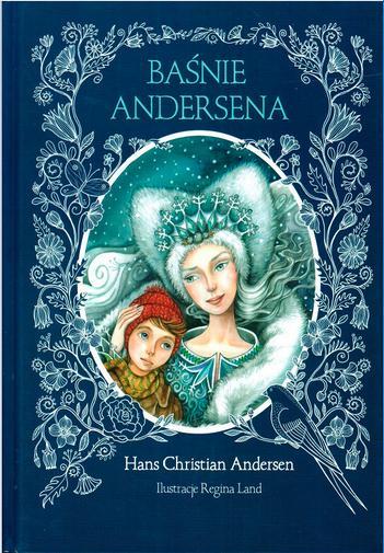 Baśnie Andersena - Hans Christian Andersen