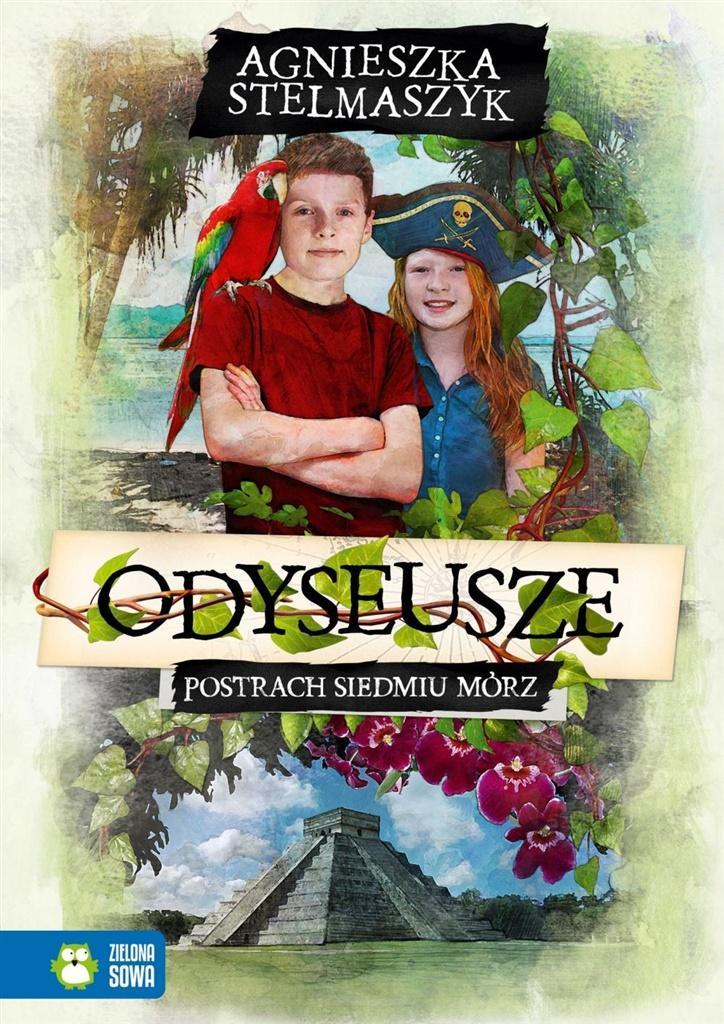 Odyseusze T.2 Postrach Siedmiu Mórz - Agnieszka Stelmaszyk