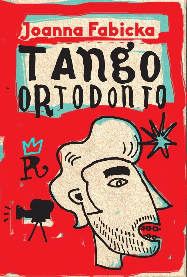 Tango ortodonto - Joanna Fabicka