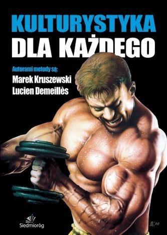 Kulturystyka dla każdego - Lucien Demeilles, Marek Kruszewski
