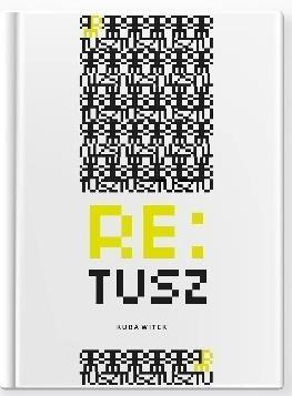 Re:tusz - Kuba Witek