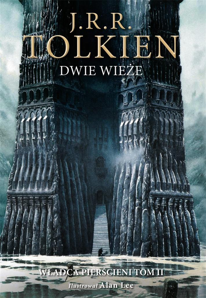 Dwie wieże. Władca pierścieni. Tom 2. Wersja ilustrowana