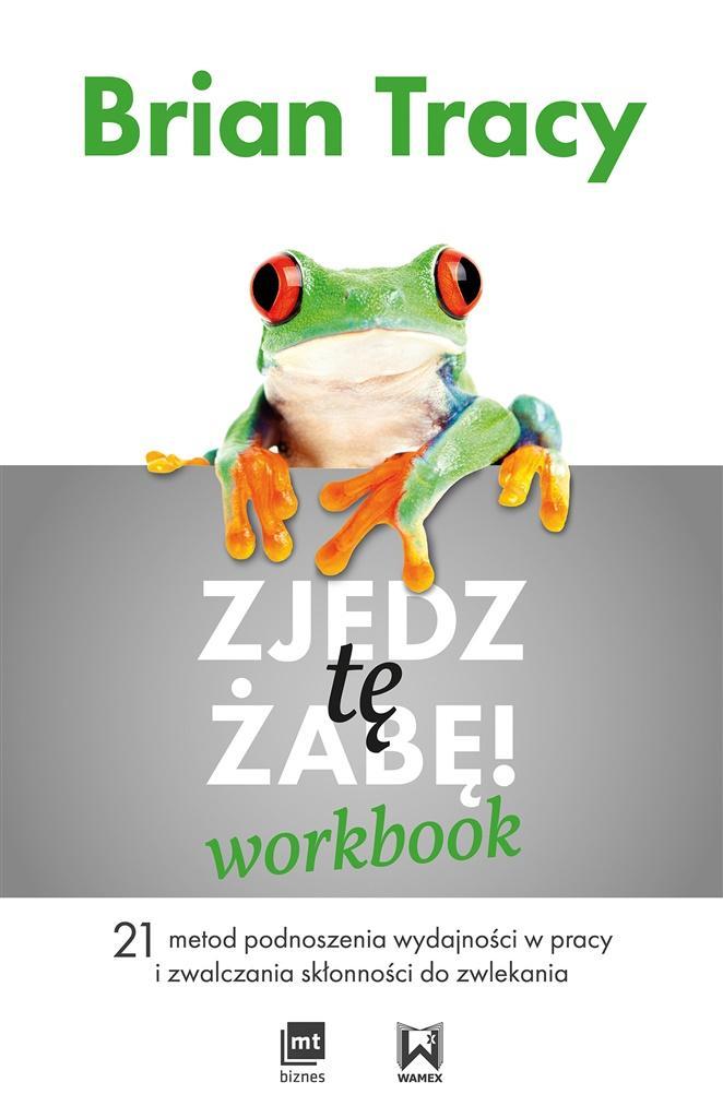 Zjedz tę żabę! Workbook