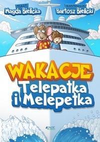 Wakacje Telepatka i Melepetka