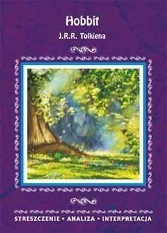 Hobbit J.J.R. Tolkiena. Streszczenie, analiza, interpretacja