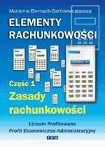 Elementy rachunkowości cz 1 LO REA - Marianna Biernacik-Bartkiewicz