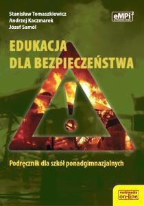 Edukacja dla bezpieczeństwa LO podręcznik eMPi2 - Stanisław Tomaszkiewicz, Andrzej Kaczmarek, Józef