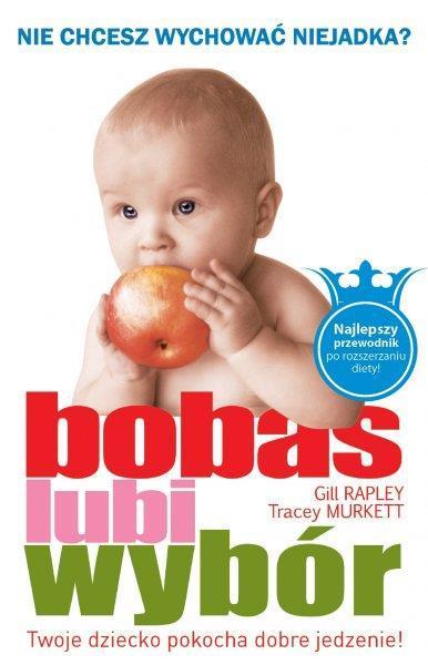 Bobas lubi wybór - Gill Rapley, Tracey Murkett